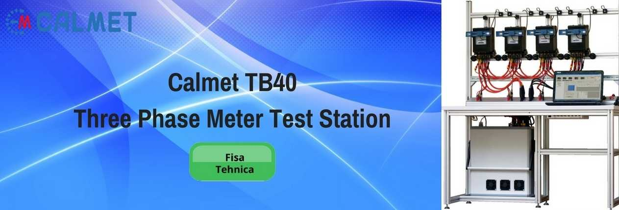 Calmet TB40 Three Phase Meter Test Station